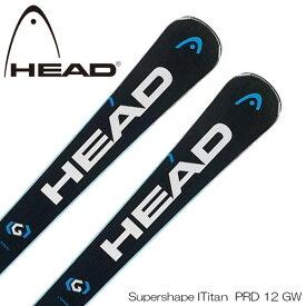 ヘッド スキー板 スーパーシェイプ i タイタン 18-19 HEAD Supershape i.TITAN SW スキー + PRD 12 GW ビンディング付き 送料無料