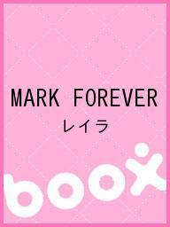MARK FOREVER/レイラ