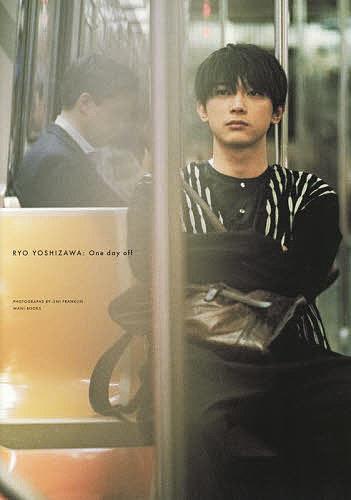 【店内全品5倍】One day off 吉沢亮PHOTO BOOK/JIMIFRANKLIN【3000円以上送料無料】