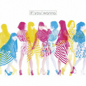 If you wanna(完全生産限定盤)(DVD付)/Perfume