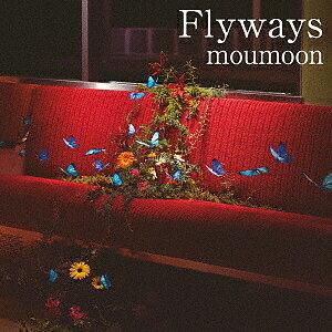 【100円クーポン配布中!】Flyways(DVD付)/moumoon