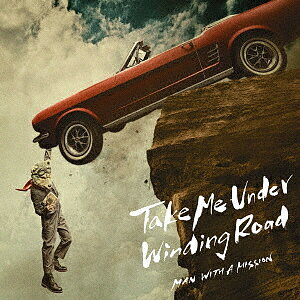 Take Me Under/Winding Road(初回生産限定盤)(DVD付)/MAN WITH A MISSION【2500円以上送料無料】