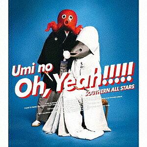 海のOh,Yeah!!(完全生産限定盤)/サザンオールスターズ【3000円以上送料無料】