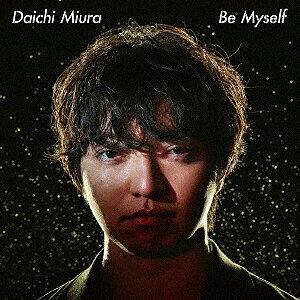 Be Myself(DVD付)/三浦大知【3000円以上送料無料】