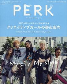 PERK(32) 2019年7月号 【GRIND増刊】【雑誌】【合計3000円以上で送料無料】