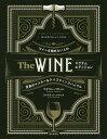The WINE ワインを極めたい人の至高のマスター&テイスティングバイブル/マデリン・パケット/ジャスティン・ハマ…