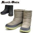 North Date/ノースデイト/ノースデート レディース ウインターブーツ スノーブーツ ウインターシューズ ダウンブーツ …