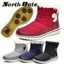 North Date/ノースデート/ノースデイト レディース スノーシューズ スノーブーツ ショートブーツ ウインターシューズ ウインターブーツ…