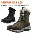 メレル レディース 冬 靴 シューズ MERREL THERMO RHEA MID WATERPROOF サーモレア ミッド ウォータープルーフ J18914 J18928 ウインタ…
