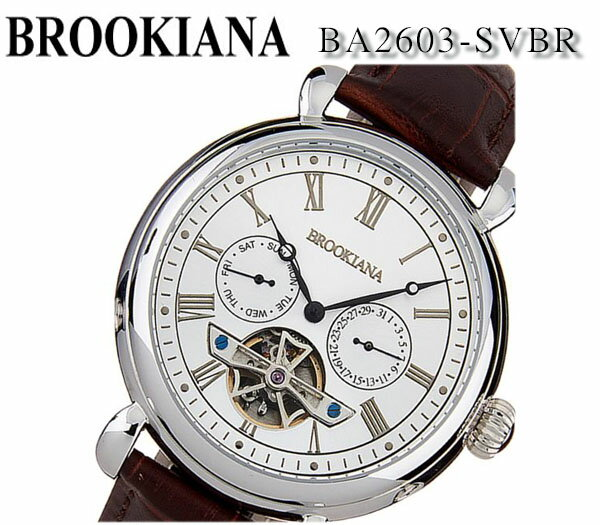【送料無料】[ブルッキアーナ] BROOKIANA オリジン マルチファンクション 自動巻き ba2603-svbr シルバー×ブラウンレザー メンズ 腕時計 ビジネス 正規品 プレゼント