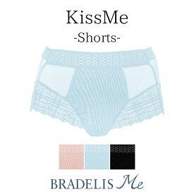 【32%OFF】ブラデリスニューヨーク KissMe Shorts(キスミー ショーツ) BRADELIS Me BRNY