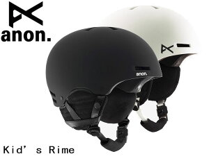 アノン【anon】ヘルメット キッズ Youth Rime 保護具 スノーボード BURTON バートン 1328210 日本正規品 BLACK WHITE L XL 18-19 ライム