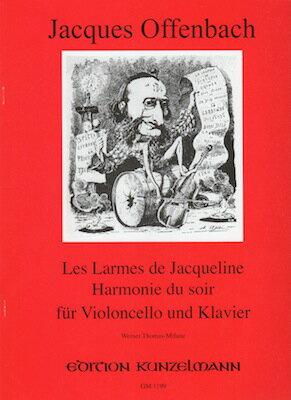 輸入楽譜/チェロ/オッフェンバック:ジャクリーヌの涙、夕べの調べ
