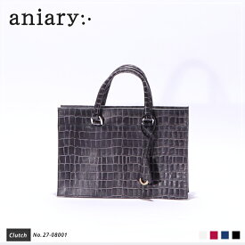 【aniary アニアリ】Tint Embossing Leatherティントエンボシングレザー牛革 Clutch クラッチバッグ 27-08001 [送料無料]