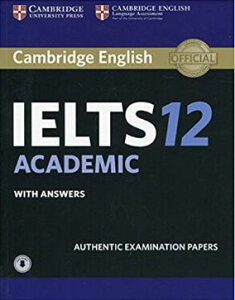 Cambridge IELTS 12 Academic Student's Book with Answers (英語)