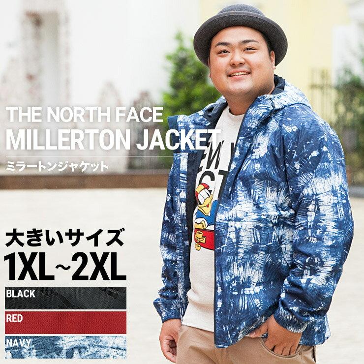 大きいサイズ メンズ THE NORTH FACE (ザ ノース フェイス) MILLERTON JACKET フード付き フルジップ ジャケット [1XL 2XL] サカゼン ビッグサイズ カジュアル アウター ブルゾン DRYVENT