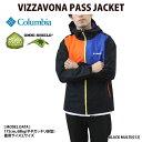 コロンビア/Columbia ナイロンジャケット マウンテンパーカー メンズ VIZZAVONA PASS JACKET PM3781