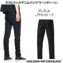 Nudie Jeans ヌーディージーンズ LEAN DEAN リーンディーン DRY EVER BLACK L30 【あす楽対応商品】