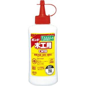 ボンド CH18 酢酸ビニル樹脂系エマルジョン形接着剤 ボトルタイプ 500g【#40117】【メール便不可】