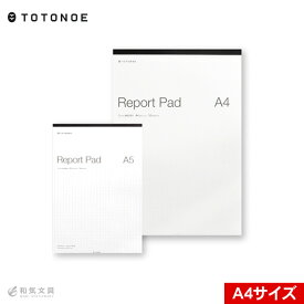 TOTONOE トトノエ レポートパッド A4