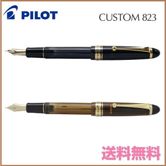 "PILOT ""CUSTOM 823 - Plunger Type"""