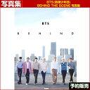 和訳つき/BTS(防弾少年団) Behind The Scene 写真集/予約特典つき 日本国内発送/1次予約