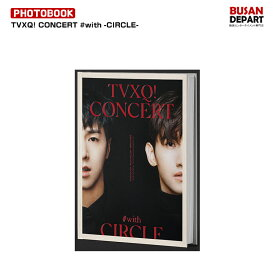 TVXQ 東方神起 CONCERT -CIRCLE- #with CONCERT PHOTO BOOK /日本国内配送/1次予約/送料無料 和訳付き
