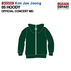 05 HOODY [キムジェジュン Kim Jae Joong 2020 asia tour CONCERT in seoul MD]1次予約