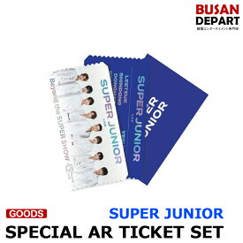 SUPERJUNIOR [Beyond LIVE Beyond the Future SPECIAL AR TICKET SET] The SUPER SHOW1次予約 送料無料