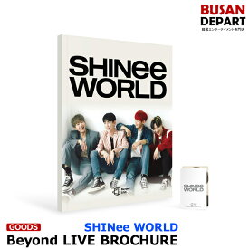 SHINee WORLD [SHINee Beyond LIVE BROCHURE] 公式 SM MD 1次予約 送料無料