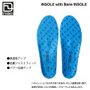 DEELUXE Insole with Bane insole / ディーラックス インソール ウィズ バネインソール