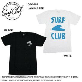 【OAKLAND SURF CLUB】LAGUNA TEE / オークランドサーフクラブ ラグナ Tシャツ