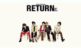 【すぐに使えるクーポン有!2点で50円、5点で300円引き】3rd Mini Album - RETURN /レーベル:F&C Music (KR)FTIsland【中古】