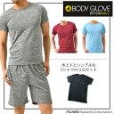 BODY GLOVE カチオン杢上下セット ハーフパンツ Tシャツ クルーネック 3点セット ルームウェア リラクシング moku-bg