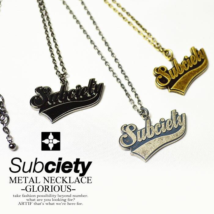 サブサエティ SUBCIETY METAL NECKLACE -GLORIOUS- 103-94064 サブサエティ メール便可【ストリート系 ファッション】