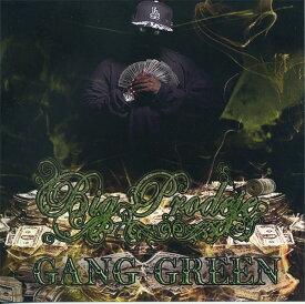 BigProdeje Presents/Gang Green