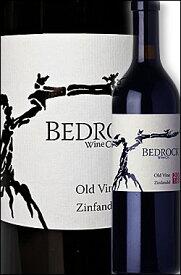 《ベッドロック》 オールドヴァイン・ジンファンデル カリフォルニア [2018] Bedrock Wine Co. Zinfandel California Old Vine 750ml ベドロックヴィンヤード+エヴァンジェロ+α 赤ワイン カリフォルニアワイン専門店あとりえ お中元 誕生日プレゼント