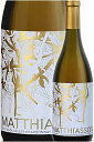 """《マサイアソン》 シャルドネ """"リンダ・ヴィスタ・ヴィンヤード"""" オークノール, ナパ・ヴァレー [2018] MATTHIASSON Wines Chardonnay, Linda Vista Vi"""