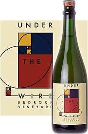 """《アンダー・ザ・ワイヤー》 メトード シャンプノワーズ・オールドヴァイン ジンファンデル ブランドノワール """"ベッドロック・ヴィンヤード"""" [2016] Under the Wire Methode Champenoise Sparkling Wine BEDROCK VINEYARD, Old Vine Zinfandel ソノマ スパークリングワイン"""