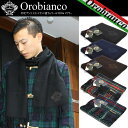 オロビアンコ OROBIANCO マフラー メンズ レディース マフラー スカーフ ブランド Muffler MEN'S