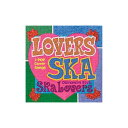 SKA LOVERS「LOVERS SKA〜Sing Out With You」沖縄限定 新装盤