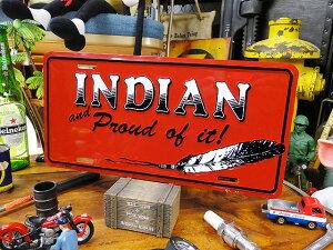 インディアンのライセンスプレート ■ ナンバープレート アメリカ看板 サインプレート アメリカ雑貨 インテリア雑貨 アメリカン雑貨 かっこいい男の部屋 おしゃれ CMプレート ティンサイン