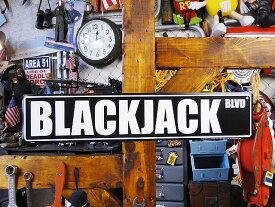 ブラックジャックのストリートサイン ■ サインプレート ブリキ看板 アメリカ看板 ティンサイン サインボード アメリカ 看板 アメリカ雑貨 アメリカン雑貨 壁掛け 壁飾り おしゃれ 人気 壁面装飾 レトロ ポスター アンティーク アメリカン