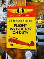 フライトインストラクターが勤務中のエンボス・ティンサイン■アメリカ雑貨アメリカン雑貨