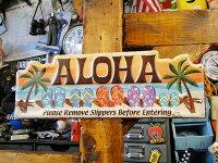 「サンダルはココで脱いでね!」のハワイアン・エンボスティンサイン