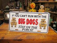うち玄関の猛犬注意!のライセンスプレート(BIGDOGS)