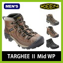 <残りわずか!>【30%OFF】 キーン KEEN ターギー2 ミッド ウォータープルーフ メンズ 【送料無料】 Targee 2 Mid Mens 靴 シュー...