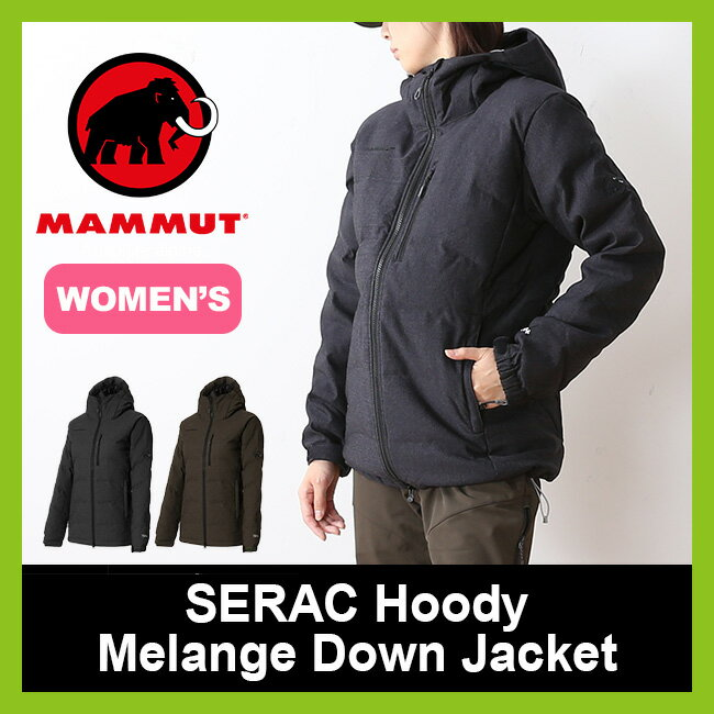 【10%OFF】マムート セラックフーディー メランジダウンジャケット 【ウィメンズ】 MAMMUT SERAC Hoody Melange Down Jacket Women 【送料無料】 アウター 上着 ジャケット レディース <2017FW>