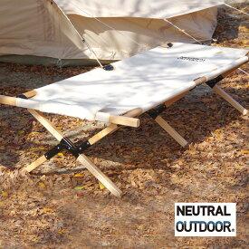 ニュートラルアウトドア ウッドベッド NEUTRAL OUTDOOR コット キャンプ 17FW
