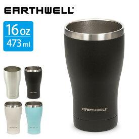 アースウェル 16oz バキュームタンブラー EARTHWELL 保温 保冷 カップ コップ マグカップ アウトドア 【正規品】